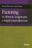 Rogacka-Łukasik Anna - Factoring w obrocie krajowym i międzynarodowym