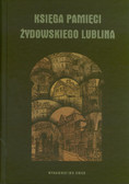 Kopciowski Adam - Księga pamięci żydowskiego Lublina