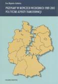 Przemiany w Niemczech Wschodnich 1989-2010. Polityczne aspekty transformacji