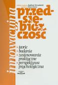 Innowacyjna przedsiębiorczość. Teorie. Badania. Zastosowania praktyczne. Perspektywa psychologiczna historii w polskiej sztuce kryt