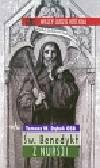Dąbek Tomasz Maria - Święty Benedykt z Nursji