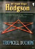 Hodgson William Hope - Tropiciel duchów