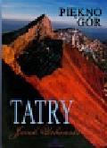 Urbański Jacek - Tatry Piękno gór