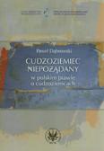 Dąbrowski Paweł - Cudzoziemiec niepożądany w polskim prawie o cudzoziemcach