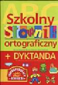 Rzeszutek Monika, Bobczyk Barbara, Zgółkowa Halina - Szkolny słownik ortograficzny + dyktanda