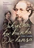 Tomalin Claire - Sekretna kochanka Dickensa. Tajemnica wielkiej miłości pisarza moralisty