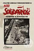 Krajowa Komisja Porozumiewawcza NSZZ Solidarność. Posiedzenie 10-12 sierpnia 1981