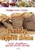 Puzio Małgorzata - Domowy wypiek chleba