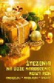 Życzenia na Boże Narodzenie Nowy Rok. Andrzejki, Mikołajki, Wigilię