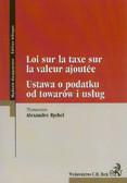 Rychel Alexandre - Ustawa o podatku od towarów i usług. Loi sur la taxe sur la valeur ajoutée