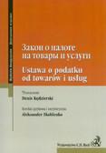 Kędzierski Denis, Skoblenko Aleksander - Ustawa o podatku od towarów i usług. Wydanie dwujęzyczne rosyjsko-polskie
