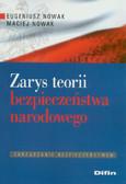 Nowak Eugeniusz, Nowak Maciej - Zarys teorii bezpieczeństwa narodowego