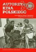 Autorzy kina polskiego Tom 2