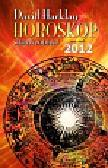 Harklay David - Horoskop na rok 2012 Sekrety zodiaku
