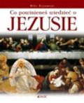 Beaumont Mike - Co powinieneś wiedzieć o Jezusie