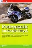 Próchniewicz Henryk - Podręcznik motocyklisty A