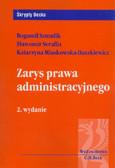 Szmulik Bogumił, Serafin Sławomir, Miaskowska-Daszkiewicz Katarzyna - Zarys prawa administracyjnego