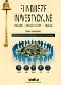 Dawidowicz Dawid - Fundusze inwestycyjne Rodzaje Metody oceny Analiza. z uwzględnieniem światowego kryzysu finansowego