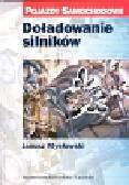 Mysłowski Janusz - Doładowanie silników Pojazdy samochodowe
