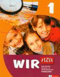Motta Giorgio, Książek-Kempa Ewa, Wieszczeczyńska Ewa - Wir neu 1 Język niemiecki Podręcznik z płytą CD. Szkoła podstawowa