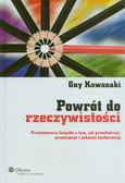 Kawasaki Guy - Powrót do rzeczywistości. Prześmiewcza książka o tym, jak przechytrzyć, prześcignąć i pokonać konkurencję