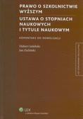 Izdebski Hubert, Zieliński Jan - Prawo o szkolnictwie wyższym Ustawa o stopniach naukowych i tytule naukowym Komentarz do nowelizacji