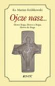 Królikowski Marian - Ojcze nasz