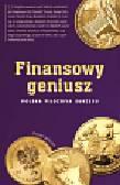 Wilczek Daniel - Finansowy geniusz Polska filozofia sukcesu
