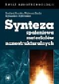 Huczko Andrzej, Szala Mateusz, Dąbrowska Agnieszka - Synteza spaleniowa materiałów nanostrukturalnych