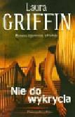 Griffin Laura - Nie do wykrycia