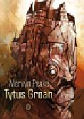Peake Mervyn - Tytus Groan
