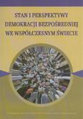 Stan i perspektywy demokracji bezpośredniej we współczesnym świecie