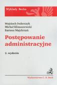 Federczyk Wojciech, Klimaszewski Michał, Majchrzak Bartosz - Postępowanie administracyjne. Wykłady Becka