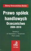 red. Kwaśnicki Radosław L., red. Letolc Piotr - Prawo spółek handlowych. Orzecznictwo 2009-2010