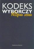 red. Skotnicki Krzysztof - Kodeks wyborczy. Wstępna ocena