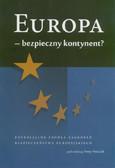 red. Antczak Anna - Europa - bezpieczny kontynent?