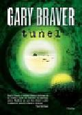 Braver Gary - Tunel