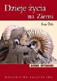 Dzik Jerzy - Dzieje życia na Ziemi. Wprowadzenie do paleobiologii