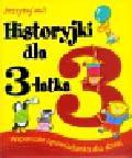 Joyce Melanie - Historyjki dla 3-latka Wspaniałe opowiadanka dla dzieci