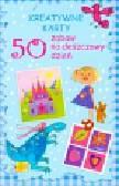50 zabaw na deszczowy dzień Kreatywne karty