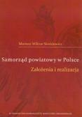 Sienkiewicz Mariusz W. - Samorząd powiatowy w Polsce. Założenia i realizacja