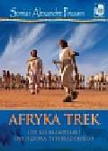 Poussin Sonia, Poussin Alexandre - Afryka Trek Od Kilimandżaro do Jeziora Tyberiadzkiego