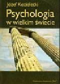 Kozielecki Józef - Psychologia w wielkim świecie