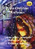 Andersen Hans Christian - Dziewczynka z zapałkami Bałwan ze śniegu Królowa śniegu