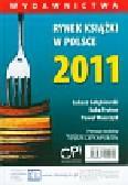 Gołębiewski Łukasz, Frołow Kuba, Waszczyk Paweł - Rynek książki w Polsce 2011 Wydawnictwa