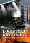 Ficoń Krzysztof - Logistyka kryzysowa