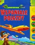 Kozłowska Urszula - Wspaniałe pojazdy