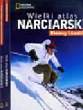 Wielki atlas narciarski Niemcy i Austria / Wielki atlas narciarski Szwajcaria i Włochy / Wielki atlas narciarski Francja i najlepsze regiony narciarskie świata. Pakiet