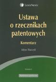 Tkaczyk Edyta - Ustawa o rzecznikach patentowych. Komentarz