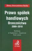 red. Kwaśnicki Radosław L., red. Letolc Piotr - Prawo spółek handlowych Orzecznictwo 2009-2010 (opr.twarda)